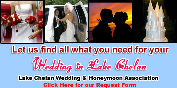 CLICK HERE FOR MORE INFO about these Lake Chelan  Wedding & Honeymoon Association Members